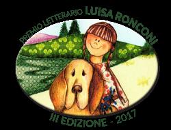Premio Letterario Luisa Ronconi III Edizione 2017